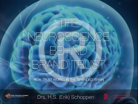 The Neuroscience behind Brand Trust - Lecture by Erik Schoppen