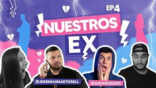 ¿Llamarías a tu EX?   Nuestros EX Junto a @JeremiasMartorell y @GioARosado   EP4   #EFT2