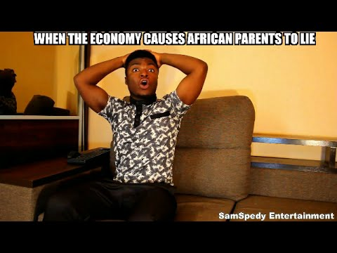 When The Economy Causes African Parents To Lie.