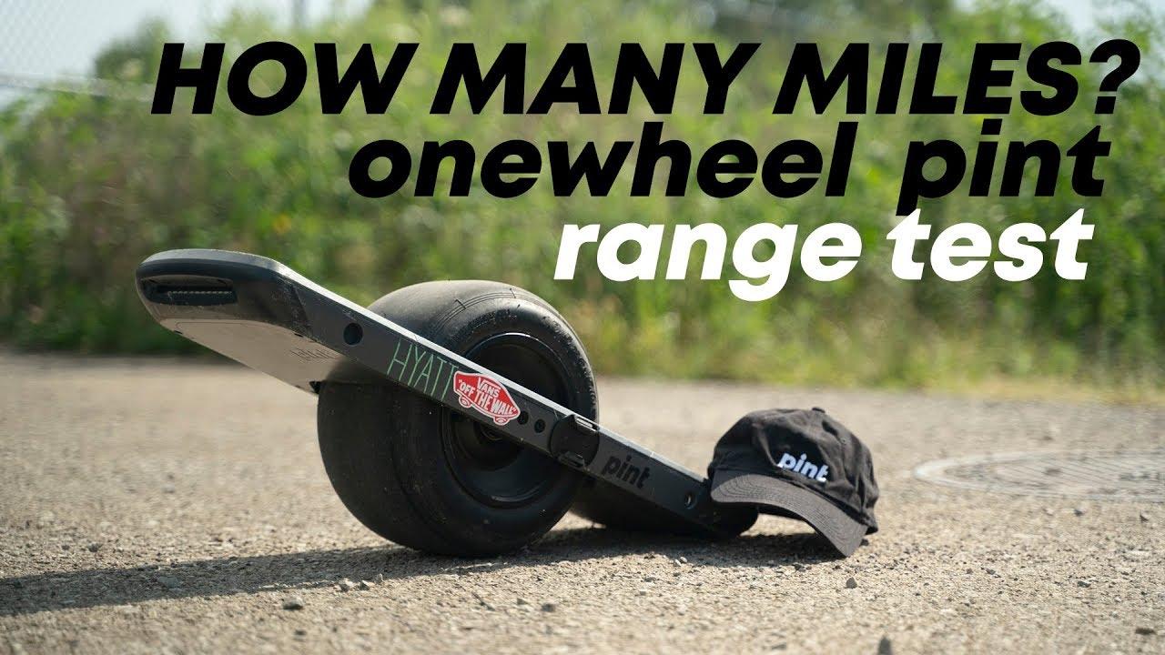 HOW MANY MILES? OneWheel PINT Battery Range Test