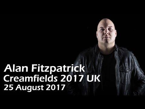 Alan Fitzpatrick @ Creamfields 2017 (UK) [25 AUG 2017]