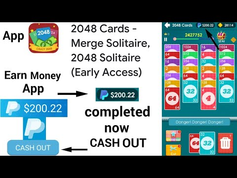 2048 Cards App New $200 Completed PayPal New Earning App Earn Money $200 Cash Out And See After