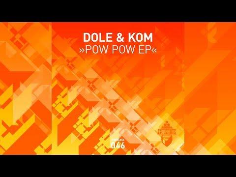 Dole & Kom - Pow Pow - Formatik Records - FMKdigi046
