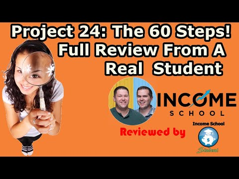 Income School 60 Steps Course Full Review   Real Review From An Actual Project 24 Student
