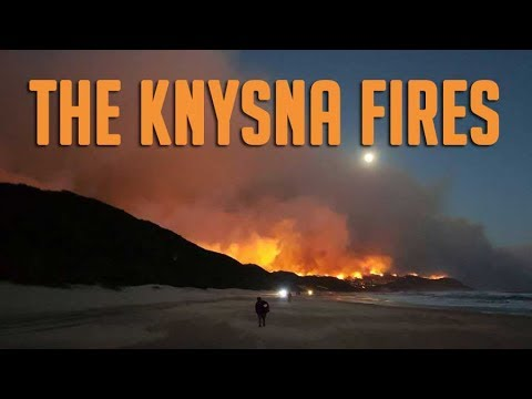 The Knysna Fires | South Africa