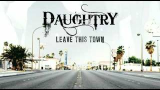 "Daughtry NEWEST SONG LEAKED- ""Leave This Town"" HQ w/ Lyrics"