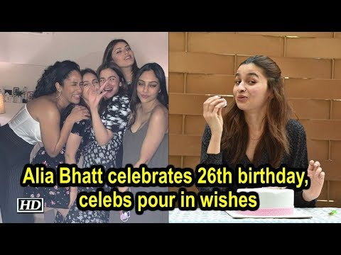 Alia Bhatt celebrates 26th birthday, celebs pour in wishes Mp3