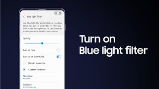 Galaxy S10: How to turn on Blue light filter