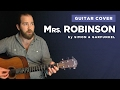 "Guitar cover of ""Mrs. Robinson"" by Simon & Garfunkel (w/ chords and lyrics)"