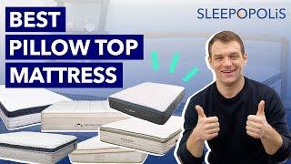 Best Pillow Top Mattress 2020 - Our Top 6 Beds!