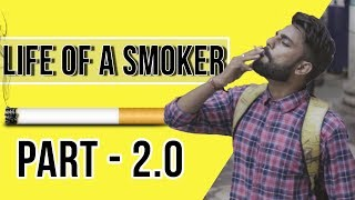LIFE OF A SMOKER | COMEDY BY  SACTIK