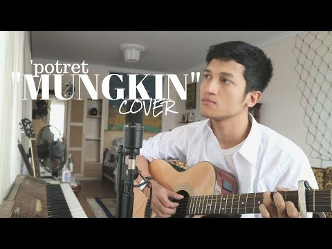MUNGKIN - MELLY GOESLAW / POTRET ( COVER BY ALDHI RAHMAN )