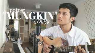 MUNGKIN - MELLY GOESLAW / POTRET ( COVER BY ALDHI RAHMAN ) MP3