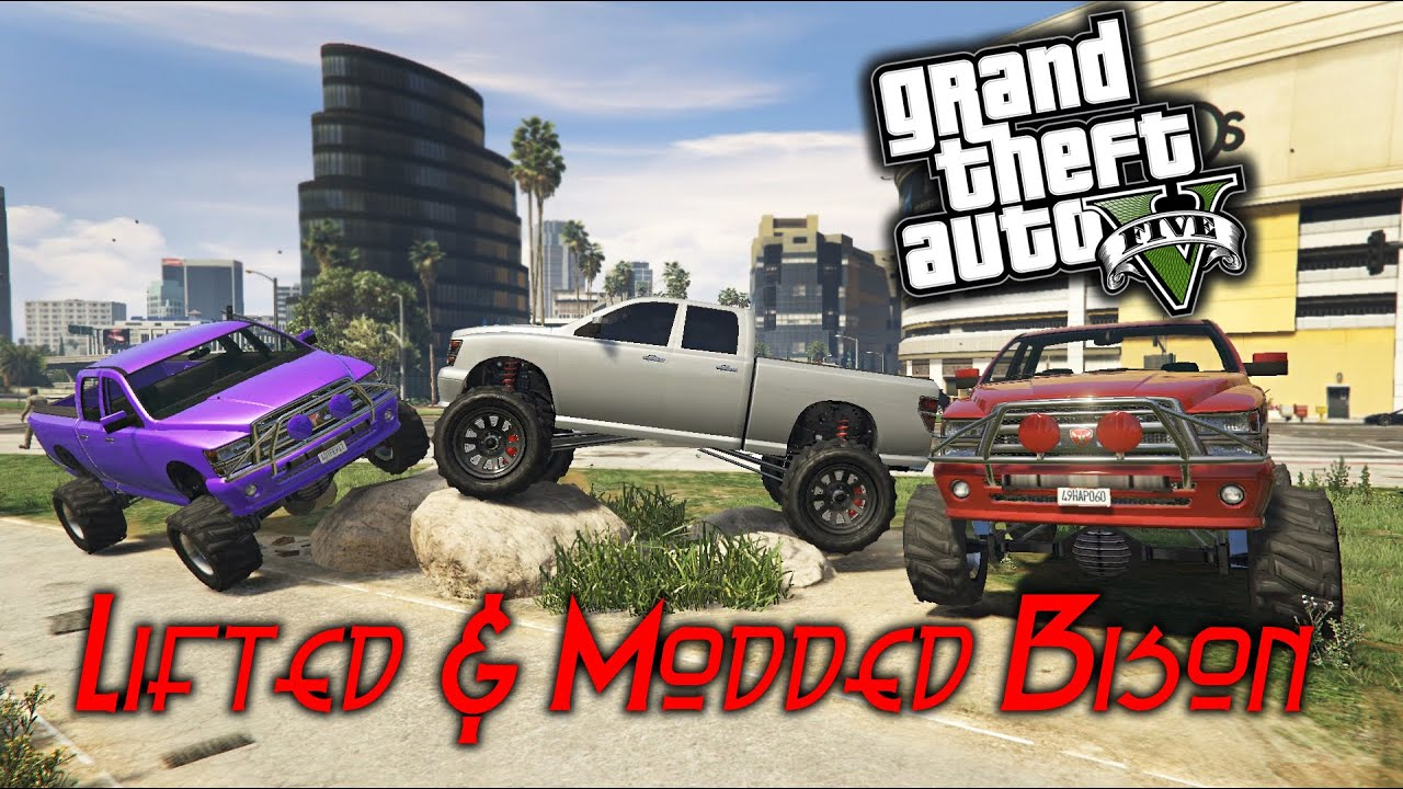 GTA 5 PC Lifted & Modded Bison - YouTube