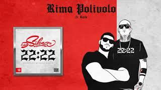 DJ.Silence ft. Rack - RIMA POLIVOLO (Official Audio)
