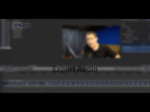 How To Export Just Audio From A Video Using Final Cut Pro X