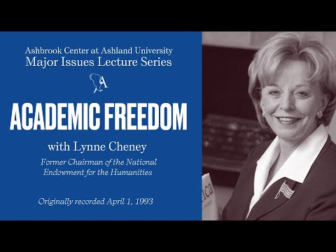 Lynne Cheney - Academic Freedom - Ashbrook Center - April 1, 1992