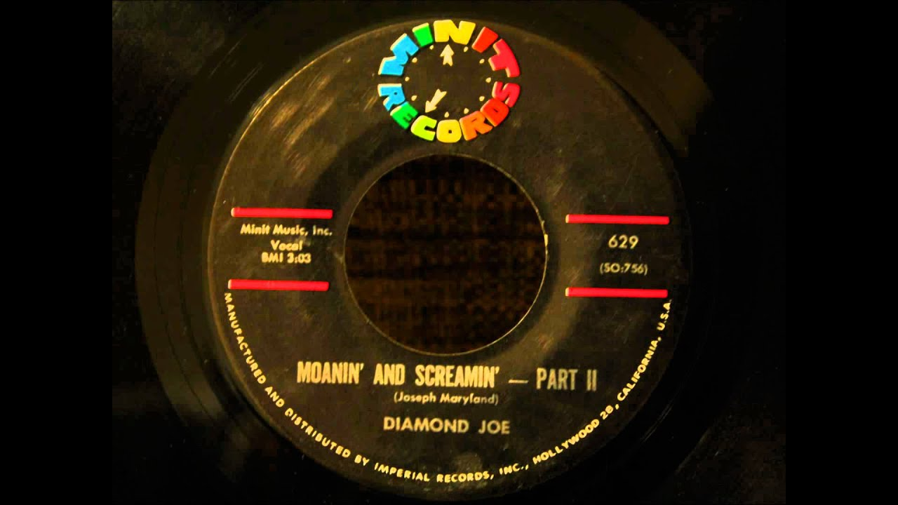 Diamond Joe Moanin And Screamin Part I Moanin And Screamin Part II