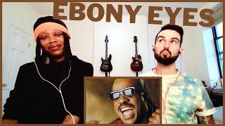 "STEVIE WONDER ""EBONY EYES"" (reaction)"