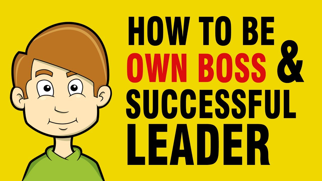 How to Be Your Own Boss Successfully recommend