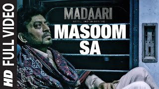 MASOOM SA Full Video Song  | Madaari | Irrfan Khan, Jimmy Shergill | T-Series