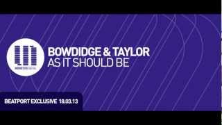 Bowdidge & Taylor - As It Should Be (Radio Edit)