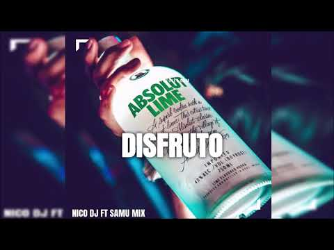 DISFRUTO ✘ CARLA MORRISON ✘ NICO DJ FT SAMU MIX ✘ VERSION CUMBIA
