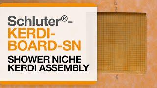 How to install Schluter®-KERDI-BOARD-SN Niche with KERDI Membrane