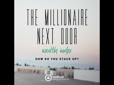 451-The Millionaire Next Door Wealth Index: How Do You Stack Up?