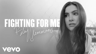 Riley Clemmons - Fighting For Me (Audio)