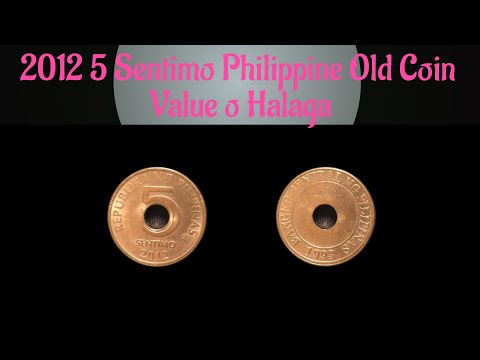 2012 5 Sentimo Philippine Old Coin Value o Halaga