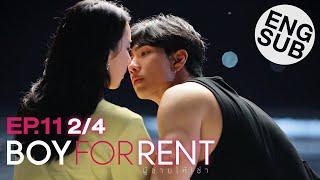 Eng Sub  Boy For Rent ผู้ชายให้เช่า   Ep.11  2/4