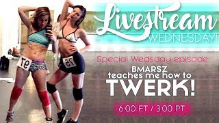 🔴 I Learn How to Twerk. LIVE. (ft Bmarsz) | Livestream thumbnail