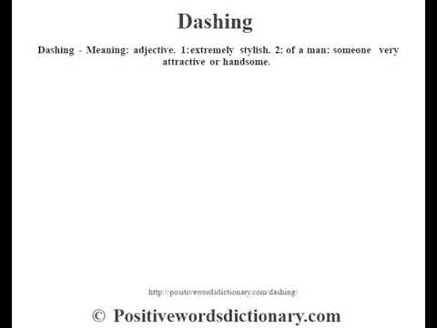 Dashing Definition | Dashing Meaning