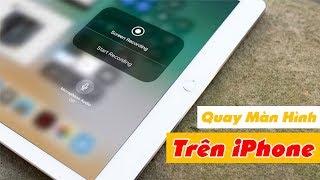 Cách Quay Màn Hình iPhone Có Thu Tiếng - Thu Âm Tẹt Ga | Truesmart