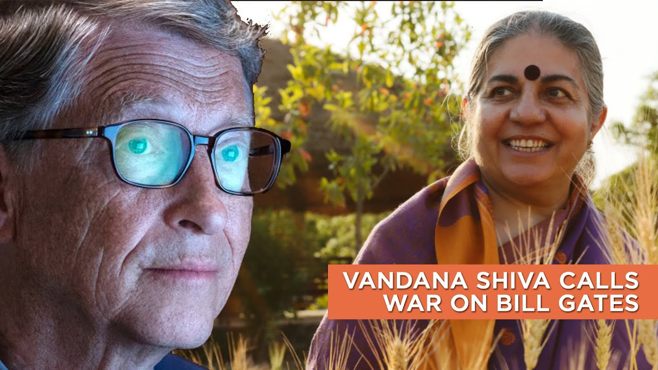 Vandana Shiva Calls War On Bill Gates || Valhalla Movement Network  2015:  WHAT HAS CHANGED AT ALL??