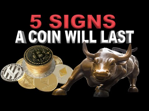 5 Signs a Coin Will Survive in the Long Run.