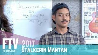 FTV Anggika Bolsterli & Ferly Putra | Stalkerin Mantan