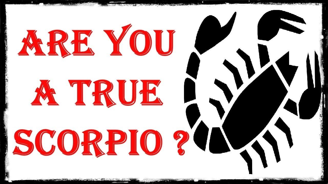 SCORPIO - Are You True To Your Zodiac Sign?
