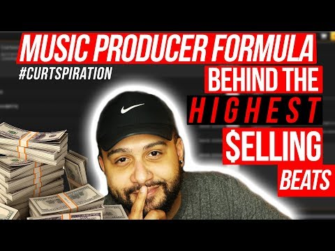 The Music Producer Formula Behind the HIGHEST SELLING BEATS #Curtspiration