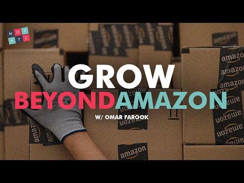Grow Beyond Amazon FBA with Your Own Platform - w/ Omar Farook
