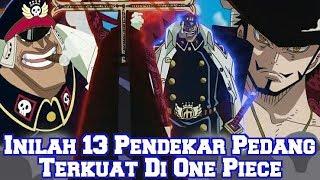 Inilah 13 Pendekar Pedang Terkuat di Dunia One Piece (Teori One Piece)
