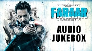 Faraar - Full Songs Audio Jukebox - Gippy Grewal, Kainaat Arora - Latest Punjabi Songs 2015