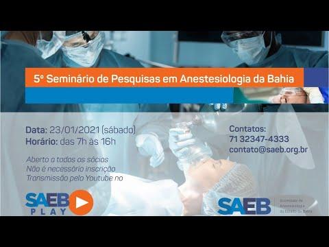 V Seminário de Pesquisas em Anestesiologia da Bahia
