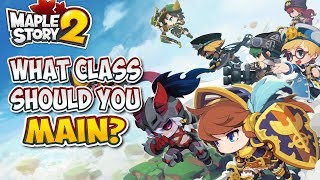 WHAT CLASS SHOULD YOU MAIN IN MAPLESTORY 2?