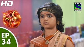 Suryaputra Karn - सूर्यपुत्र कर्ण - Episode 34 - 19th August, 2015