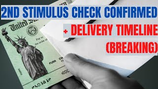 Second Stimulus Check CONFIRMED? + DELIVERY TIMELINE