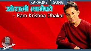 Orali Lageko | Ram Krishna Dhakal | Nepali Karaoke Song