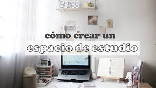 CÓMO CREAR UN ESPACIO DE ESTUDIO PRODUCTIVO Y ORGANIZADO | ideas & tips  | sofiapricot