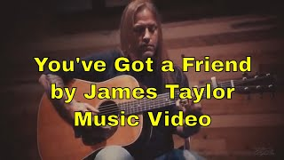 Steve Stine - You've Got A Friend - Music Video thumbnail